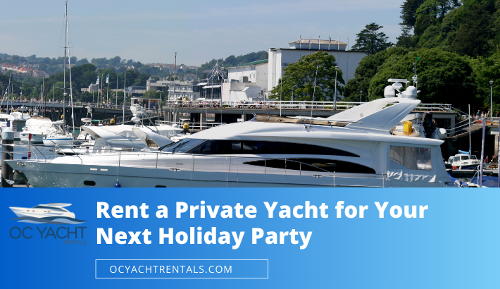 Rent a Private Yacht for Your Next Holiday Party